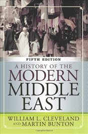 History of the Modern Middle East 5e - Cleveland, William