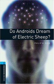 Do Androids Dream of Electric Sheep?: Stage 5 - Dick, Philip K.