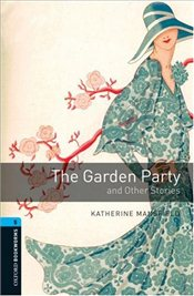 Garden Party and Other Stories: Stage 5 - Mansfield, Katherine