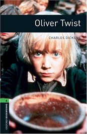 Oliver Twist: Stage 6 - Dickens, Charles
