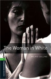 Woman in White: Stage 6 - Collins, Wilkie