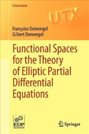 Functional Spaces for the Theory of Elliptic Partial Differential Equations  - Demengel, Françoise