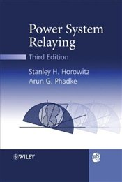 Power System Relaying (RSP) - Horowitz, Stanley H.