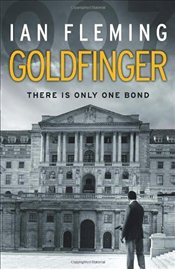 Goldfinger : James Bond 007 - Fleming, Ian