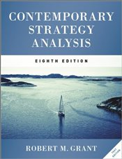 Contemporary Strategy Analysis 8e : Text Only - Grant, Robert M.