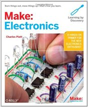Make: Electronics : Learning Through Discovery - Platt, Charles