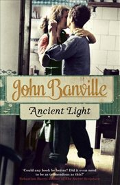 Ancient Light - Banville, John