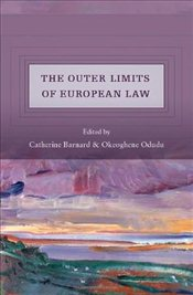 Outer Limits of European Union Law - BARNARD, CATHERINE