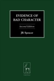 Evidence of Bad Character - Second Edition (Criminal Law Library) - Spencer, JR