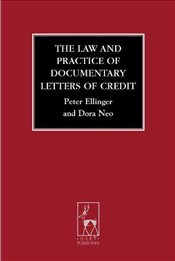 Law and Practice of Documentary Letters of Credit - Ellinger, Peter