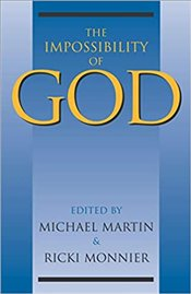 Impossibility of God - Martin, Michael