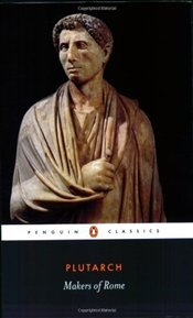 MAKERS OF ROME - Plutarch,