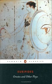 Orestes and Other Plays - Euripides,