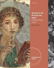 Gardners Art Through The Ages V1 14e : A Global History - Kleiner, Fred