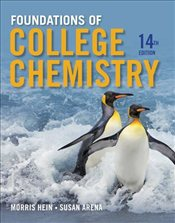 Foundations of College Chemistry 14E - Hein, Morris
