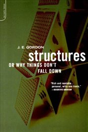 Structures : Or Why Things Dont Fall Down - Gordon, J. E.