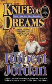 Knife of Dreams : Wheel of Time 11 - Jordan, Robert