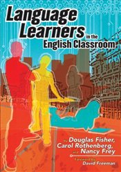 Language Learners in the English Classroom - Fisher, Douglas