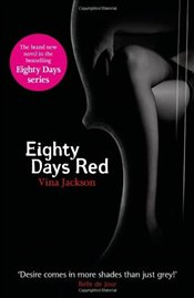 Eighty Days Red : Eighty Days 3 - Jackson, Vina