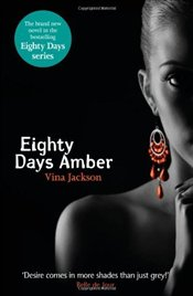 Eighty Days Amber : Eighty Days 4 - Jackson, Vina