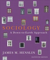 Sociology 11e PIE : A Down-to-Earth Approach with MySocLab - Henslin, James M.