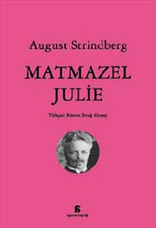Matmazel Julie - Strindberg, August