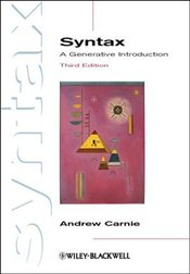 Syntax 3e : A Generative Introduction (Introducing Linguistics) - Carnie, Andrew