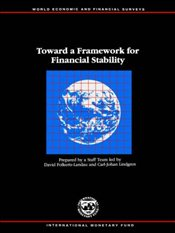 Toward a Framework for Financial Stability (World Economic & Financial Surveys) - Folkers-Landau, David