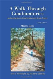 Walk Through Combinatorics 3E : An Introduction to Enumeration and Graph Theory - Bona, Miklos