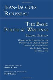 Basic Political Writings : Discourse on the Sciences & the Arts, Discourse on the Origin of Inequali - Rousseau, Jean-Jacques