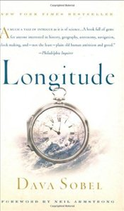 Longitude : The True Story of a Lone Genius Who Solved the Greatest Scientific Problem of His Time - Sobel, Dava