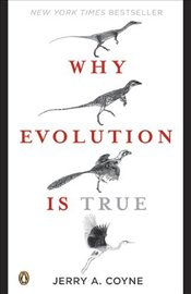 Why Evolution Is True - Coyne, Jerry A.