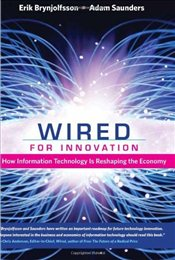 Wired for Innovation : How Information Technology is Reshaping the Economy - Brynjolfsson, Erik