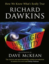 Magic of Reality : Illustrated Childrens Edition - Dawkins, Richard