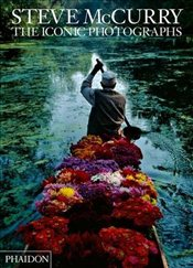 Steve McCurry : Iconic Photographs - McCurry, Steve