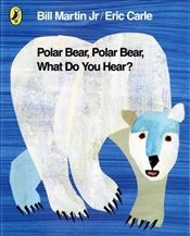 Polar Bear, Polar Bear, What Do You Hear? - Carle, Eric