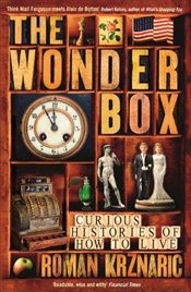Wonderbox : Curious Histories of How to Live - Krznaric, Roman