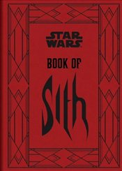 Book of Sith : Secrets from the Dark Side - Wallace, Daniel
