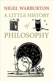 Little History of Philosophy - Warburton, Nigel