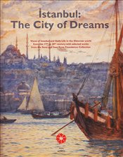 İstanbul : The City of Dreams -