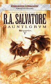 Gauntlgrym : The Neverwinter Saga Book 1 : Legend of Drizzt Series-23 - Salvatore, R. A.