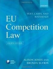 EU Competition Law: Text, Cases & Materials - Sufrin, Brenda