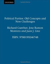 Political Parties : Old Concepts and New Challenges - Linz, Juan J.