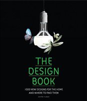 Design Book : 1000 New Designs For the Home and Where to Find Them - Hudson, Jennifer