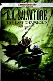Last Threshold : Neverwinter Saga Book 4 : Legend of Drizzt Series-26 - Salvatore, R. A.