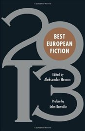 Best European Fiction 2013 - Banville, John