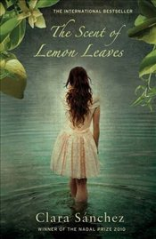 Scent of Lemon Leaves - Sanchez, Clara