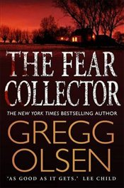 Fear Collector - Olsen, Gregg