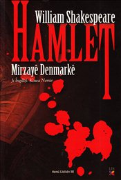 Hamlet : Mirzaye Denmarke - Shakespeare, William