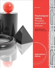 Psychological Testing 8e ISE : Assessment and Theory - Kaplan, Robert
